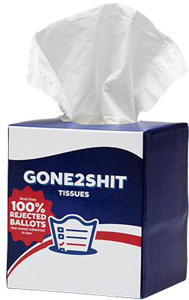 Gone 2 Shit tissues